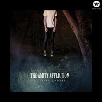 Chasing Ghosts — The Amity Affliction