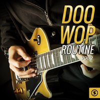 Doo Wop Routine, Vol. 2 — сборник