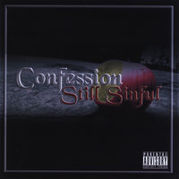 Still Sinful — Confession