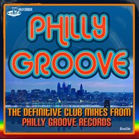 Philly Groove - The Definitive Club Mixes From Philly Groove Records — First Choice