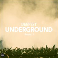 Deepest Underground Session 1 — сборник