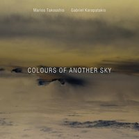 Colours of Another Sky — Marios Takoushis & Gabriel Karapatakis