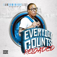 Everyday Counts (Reloaded) — Iamdominiquelee