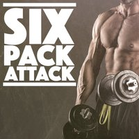 Six Pack Attack — The Gym Rats