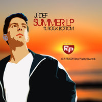 Summer LP (feat. Rock Bottom) — J.Def