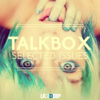 Selected Issues — Talkbox