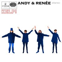 Kelp! — Andy & Renee