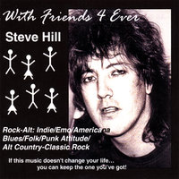 With Friends 4 Ever — Steve Hill