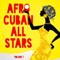 Afro Cuban All Stars, Vol. 1 — Afro-Cuban All Stars