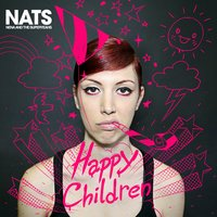 Happy Children — Nats, Nena And The Superyeahs