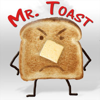 Mr. Toast — Kelly Leavitt