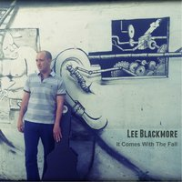 It Comes With the Fall — Lee Blackmore