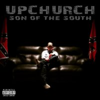 Son of the South — Upchurch