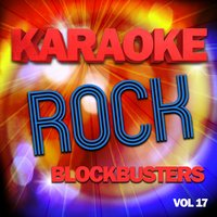 Karaoke Rock Blockbusters, Vol .17 — The Karaoke A Team