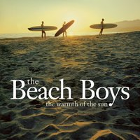 The Warmth Of The Sun — The Beach Boys