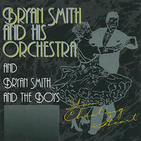 Bryan Smith & his Orchestra  - Your Cheating Heart — Bryan Smith & His Orchestra
