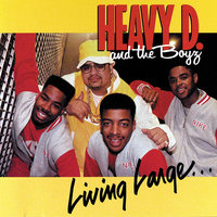 Living Large — Heavy D. & The Boyz