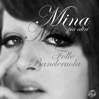 Mina: folle banderuola, Vol. 7 — сборник