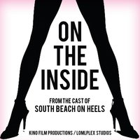 "On the Inside — The Cast from ""South Beach on Heels"""