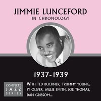 Complete Jazz Series 1937 - 1939 — Jimmie Lunceford