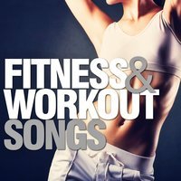 Fitness & Workout Songs — сборник