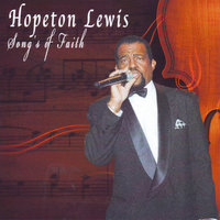 Song's of Faith — Hopeton Lewis