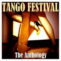 Tango Festival - The Anthology — сборник