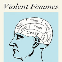 Crazy — Violent Femmes