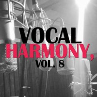 Vocal Harmony, Vol. 8 — сборник