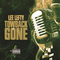 Towback Gone — Lee Lefty