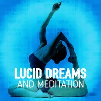 Lucid Dreams and Meditation — Lucid Dreaming World-Collective Unconscious Mind