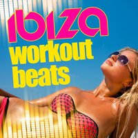 Ibiza Workout Beats — House Workout, Fitness Beats Playlist, Ibiza Fitness Music Workout, Fitness Beats Playlist|House Workout|Ibiza Fitness Music Workout