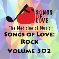 Songs of Love: Rock, Vol. 302 — сборник