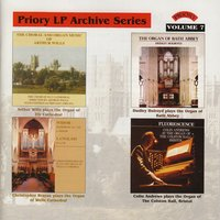 LP Archive Series - 7 Organ of St. Albans Cathedral / Colston Hall, Bristol / Wells Cathedral / Ely Cathedral / Bath Abbey — сборник