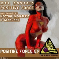 Positive Force EP — Mel Rosario