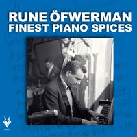Finest Piano Spices — Rune Öfwerman