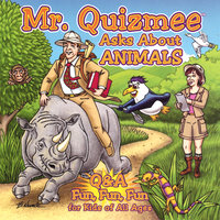 Mr. Quizmee Asks About Animals — Quizzenkids Productions