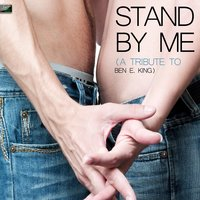 Stand By Me (A Tribute to Ben E. King) — Ameritz Tribute Standards