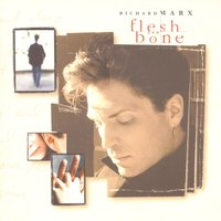 Flesh And Bone (Intl. World Territory) — Lara Fabian, Richard Marx, Fee Waybill