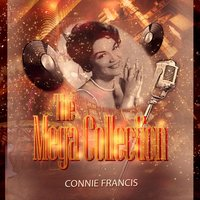 The Mega Collection — Connie Francis