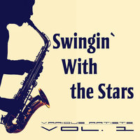 Swingin` With the Stars, Vol. 1 — сборник
