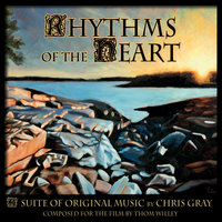 Rhythms of the Heart — Chris Gray