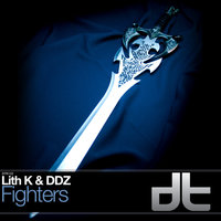 Fighters - Single — Lith K, Lith K & DDZ, DDZ