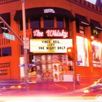 Live at the Whiskey: One Night Only — Vince Neil