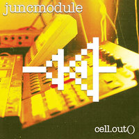 Cell.Out() — Juncmodule