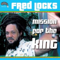 Mission for the King — Fred Locks