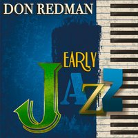 Early Jazz — Don Redman