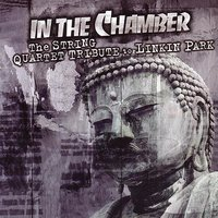 In The Chamber - The String Quartet Tribute to Linkin Park — Vitamin String Quartet
