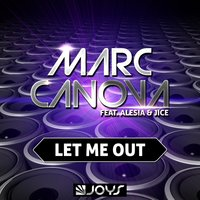 Let Me Out — Marc Canova, JICE, Alesia
