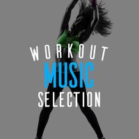 Workout Music Selection — Workout Music